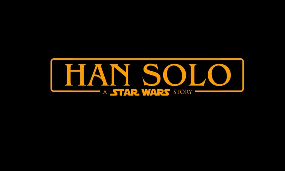 Ron Howard Reveals the Han Solo Movie Title as   Solo: A Star Wars